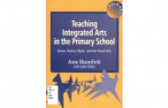 Teaching Integrated Arts in the Primary School: Dance, Drama, Music, and the Visual Arts